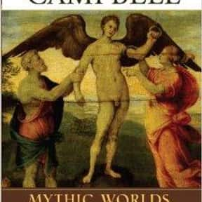 Mythic Worlds, Modern Words is listed (or ranked) 10 on the list The Best Joseph Campbell Books
