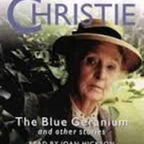 The Blue Geranium is listed (or ranked) 15 on the list The Best Miss Marple Books