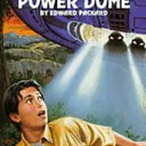 The Power Dome is listed (or ranked) 21 on the list The Best Choose Your Own Adventure Books