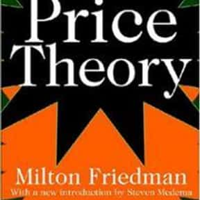 Price theory is listed (or ranked) 11 on the list The Best Milton Friedman Books