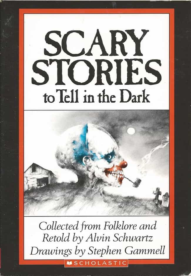 Scary stories to tell in... is listed (or ranked) 1 on the list These 13 Terrifying Children's Books Will Still Scare You As An Adult Today