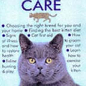 Good Guide to Cat and Kitten C is listed (or ranked) 22 on the list The Best Books About Cat Care