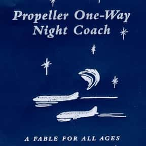Propeller One-Way Night Coach is listed (or ranked) 21 on the list The Best Novels Written by Famous Actors