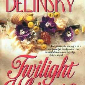 Twilight Whispers is listed (or ranked) 24 on the list The Best Barbara Delinsky Books