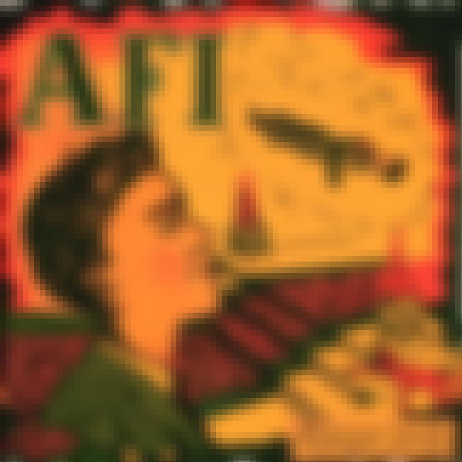 Shut Your Mouth and Open Your ... is listed (or ranked) 4 on the list The Best AFI Albums of All Time
