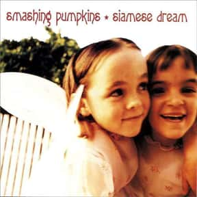 Siamese Dream is listed (or ranked) 12 on the list The Best Sophomore Albums of All Time