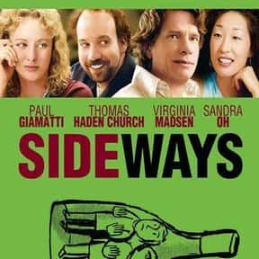 Sideways is listed (or ranked) 5 on the list The Very Best Movies About Life After Divorce