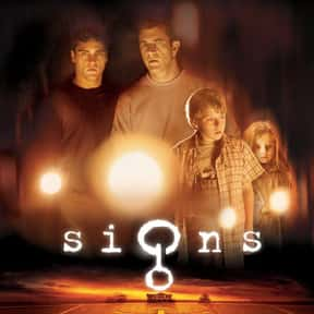 Signs is listed (or ranked) 5 on the list The Best Alien Invasion Movies