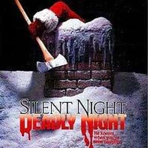 Silent Night, Deadly Night is listed (or ranked) 4 on the list The Best Christmas Horror Movies That Will Sleigh You