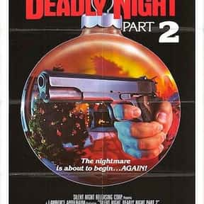 Silent Night, Deadly Night Par is listed (or ranked) 5 on the list The Best Christmas Horror Movies That Will Sleigh You