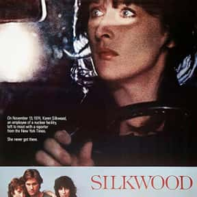 Silkwood is listed (or ranked) 4 on the list The Best Meryl Streep Movies