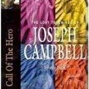 Call of the Hero is listed (or ranked) 12 on the list The Best Joseph Campbell Books