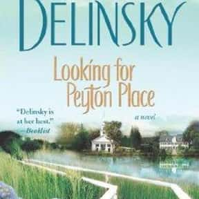 Looking for Peyton Place is listed (or ranked) 25 on the list The Best Barbara Delinsky Books