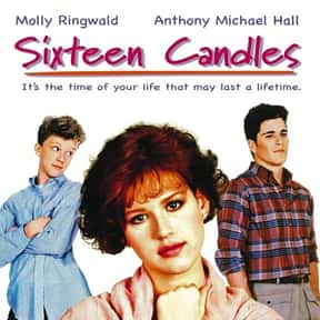 Sixteen Candles is listed (or ranked) 8 on the list The Greatest Teen Movies of the 1980s