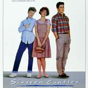 Sixteen Candles is listed (or ranked) 22 on the list The Greatest Romantic Comedies Of All Time