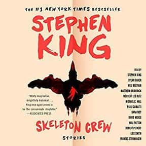 Skeleton Crew is listed (or ranked) 24 on the list The Best Stephen King Audiobooks