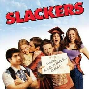 Slackers is listed (or ranked) 16 on the list The Funniest Movies About College