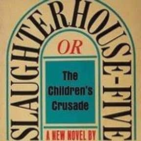Slaughterhouse-Five is listed (or ranked) 7 on the list The Greatest American Novels
