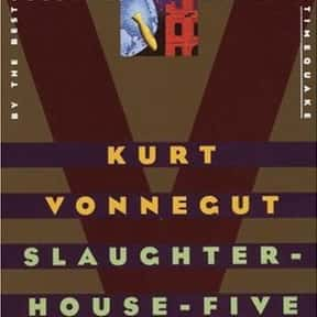 Slaughterhouse-Five is listed (or ranked) 1 on the list The Best Kurt Vonnegut Books