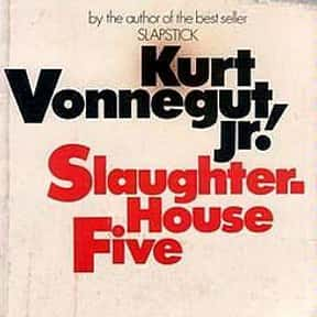 Slaughterhouse-Five is listed (or ranked) 8 on the list Famous Novels With The Catchiest First Lines