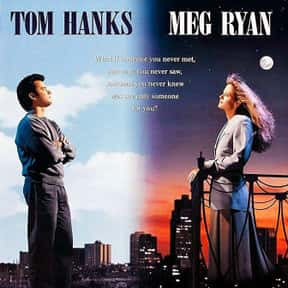 Sleepless in Seattle is listed (or ranked) 15 on the list The Best Tom Hanks Movies