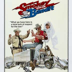 Smokey and the Bandit is listed (or ranked) 2 on the list The Greatest Car Movies Ever Made