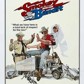 Smokey and the Bandit is listed (or ranked) 2 on the list The Best Burt Reynolds Movies