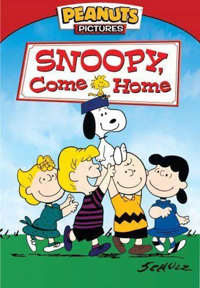Snoopy, Come Home is listed (or ranked) 2 on the list The Best Movies and Series in the Peanuts Franchise
