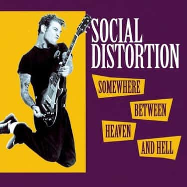 Somewhere Between Heaven and H is listed (or ranked) 1 on the list The Best Social Distortion Albums of All Time
