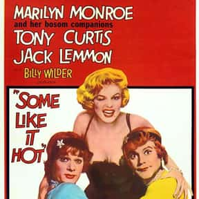 Some Like It Hot is listed (or ranked) 4 on the list The Best Cross-Dressing Movies