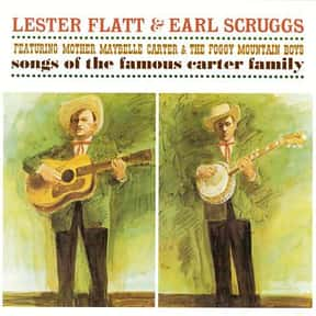 Songs of the Famous Carter Fam is listed (or ranked) 12 on the list The Best Lester Flatt & Earl Scruggs Albums of All Time