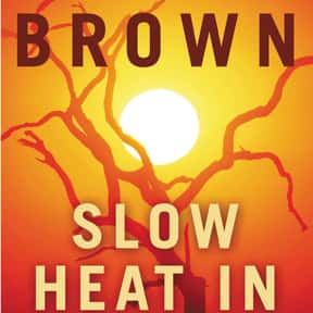 Slow Heat in Heaven is listed (or ranked) 9 on the list The Best Sandra Brown Books