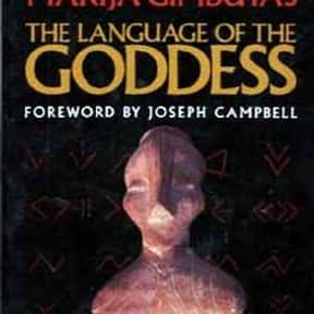 The Language of the Goddess is listed (or ranked) 14 on the list The Best Joseph Campbell Books