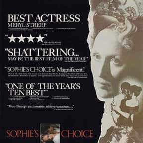 Sophie's Choice is listed (or ranked) 1 on the list The Best Meryl Streep Movies