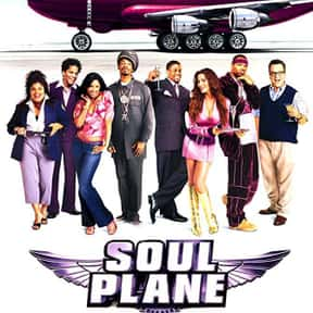 Soul Plane is listed (or ranked) 12 on the list The Best Kevin Hart Movies