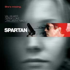 Spartan is listed (or ranked) 18 on the list The Best Movies About Kidnapping