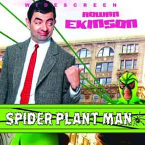 Spider-Plant Man is listed (or ranked) 23 on the list The Best Rowan Atkinson Movies
