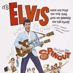 Spinout is listed (or ranked) 25 on the list The Best Elvis Presley Movies