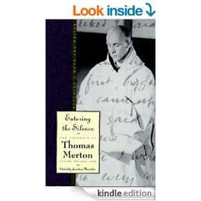 Entering the silence is listed (or ranked) 25 on the list The Best Thomas Merton Books