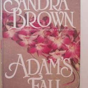 Adam's fall is listed (or ranked) 20 on the list The Best Sandra Brown Books