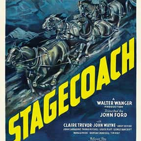 Stagecoach is listed (or ranked) 17 on the list The Best John Wayne Movies of All Time, Ranked