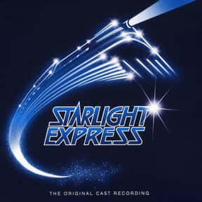 Starlight Express is listed (or ranked) 17 on the list The Best Broadway Musicals of the 80s