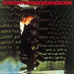 Station to Station is listed (or ranked) 6 on the list The Best David Bowie Albums of All Time