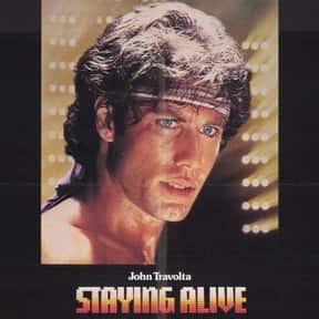 Staying Alive is listed (or ranked) 13 on the list The Worst Sequels Of All Time