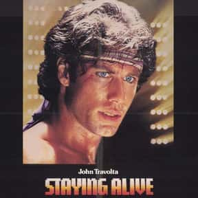 Staying Alive is listed (or ranked) 16 on the list The Worst Part II Movie Sequels