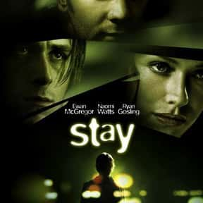 Stay is listed (or ranked) 21 on the list 25+ Great Movies About Life After a Nervous Breakdown