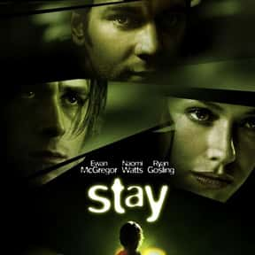 Stay is listed (or ranked) 16 on the list The Best Naomi Watts Movies
