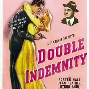 Double Indemnity is listed (or ranked) 16 on the list The Best Classic Thriller Movies, Ranked