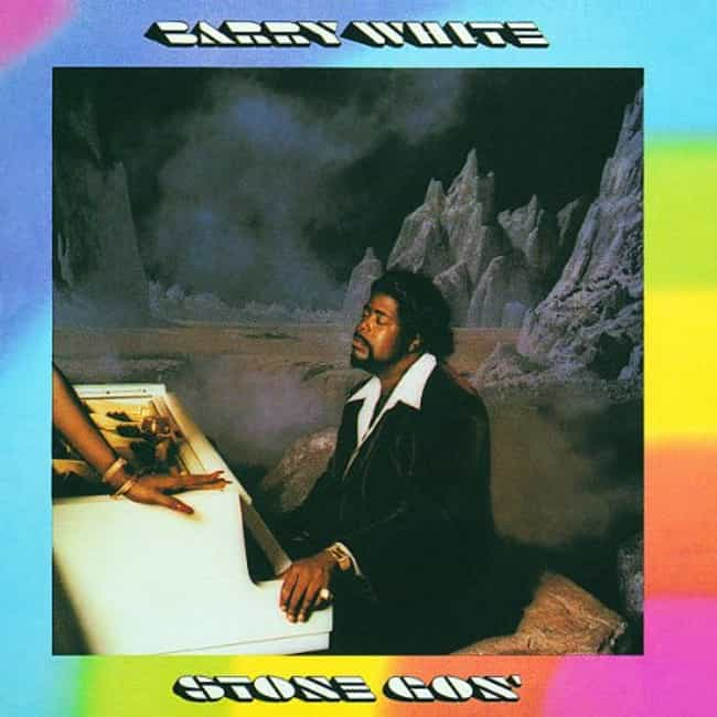 Stone Gon' is listed (or ranked) 2 on the list The Best Barry White Albums of All Time