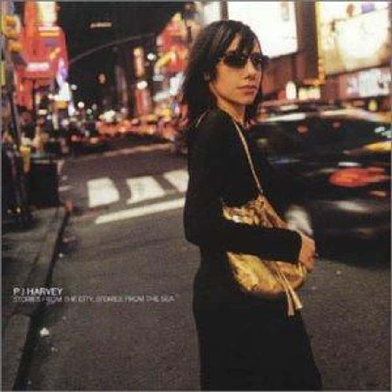 Stories From the City, Stories is listed (or ranked) 3 on the list The Best PJ Harvey Albums of All Time